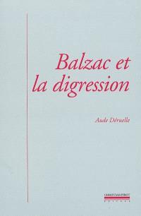 Balzac et la digression : une nouvelle prose romanesque
