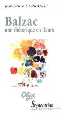 Balzac, une rhétorique en fleurs