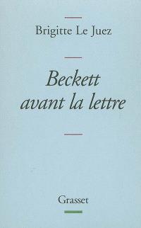 Beckett avant la lettre