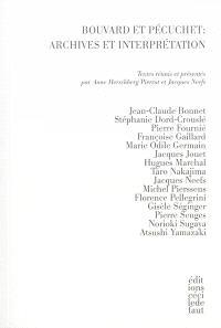 Bouvard et Pécuchet : archives et interprétation