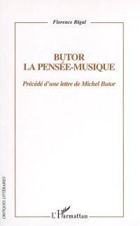 Butor : la pensée-musique