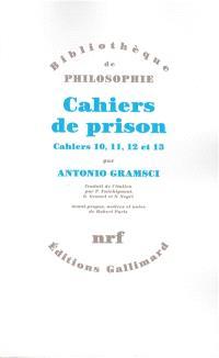 Cahiers de prison. Volume 3, Cahiers 10, 11, 12, 13