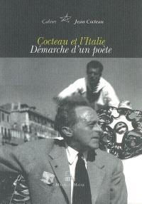 Cahiers Jean Cocteau : nouvelle série. Volume 5, Cocteau et l'Italie : démarche d'un poète