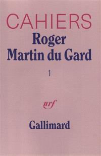Cahiers Roger Martin du Gard. Volume 1