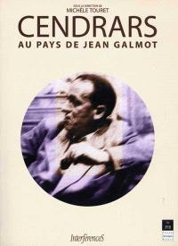 Cendrars au pays de Jean Galmot