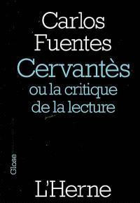 Cervantès ou La critique de la lecture