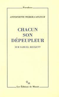 Chacun son dépeupleur : sur Samuel Beckett