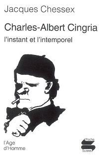 Charles-Albert Cingria : l'instant et l'intemporel