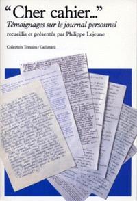 Cher cahier... : témoignages sur le journal personnel