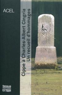 Cippe à Charles-Albert Cingria : un recueil d'hommages