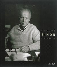 Claude Simon : rencontres