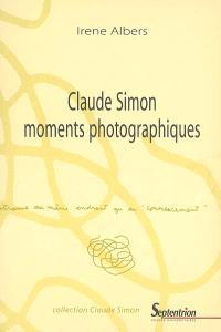 Claude Simon, moments photographiques