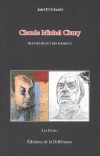 Claude-Michel Cluny, des figures et des masques