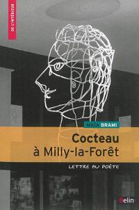 Cocteau à Milly-la-Forêt : lettre au poète