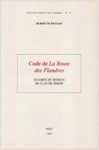 Code de La route des Flandres : examen du roman de Claude Simon