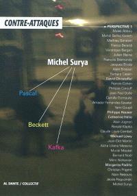 Contre-attaques, perspective. Volume 1, Michel Surya