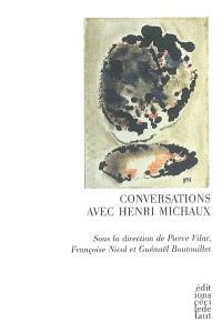 Conversations avec Henri Michaux
