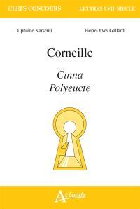 Corneille : Cinna, Polyeucte