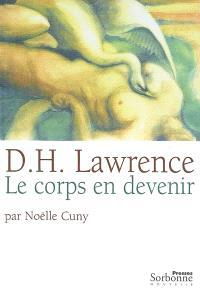 D. H. Lawrence : le corps en devenir