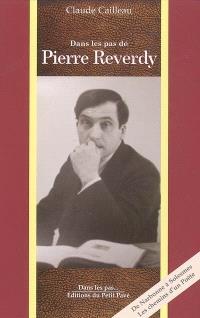 Dans les pas de Pierre Reverdy