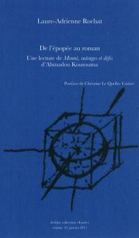 De l'épopée au roman : une lecture de Monné, outrages et défis d'Ahmadou Kourouma