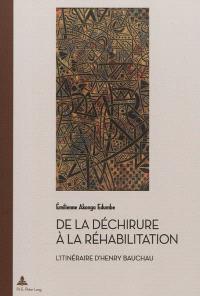 De la déchirure à la réhabilitation : l'itinéraire d'Henry Bauchau