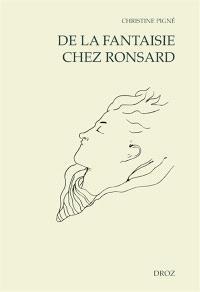 De la fantaisie chez Ronsard
