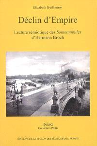 Déclin d'Empire : lecture sémiotique des Somnambules d'Hermann Broch