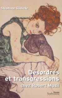 Désordres et transgressions chez Robert Musil
