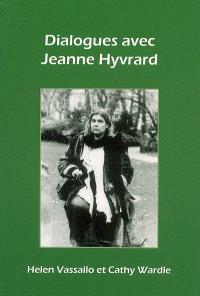 Dialogues avec Jeanne Hyvrard