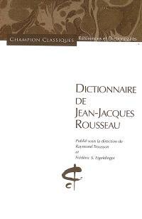 Dictionnaire de Jean-Jacques Rousseau