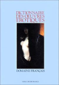 Dictionnaire des oeuvres érotiques : domaine français