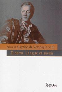 Diderot : langue et savoir