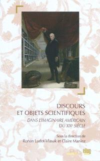 Discours et objets scientifiques dans l'imaginaire américain du XIXe siècle