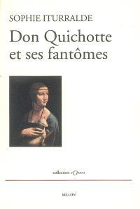 Don Quichotte et ses fantômes