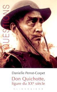 Don Quichotte, figure du XXe siècle