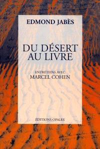 Du désert au livre : entretiens avec Marcel Cohen