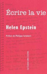 Ecrire la vie : non fiction, vérité et psychanalyse