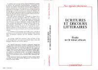 Ecritures et discours littéraires : études sur le roman africain