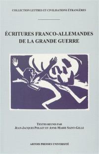 Ecritures franco-allemandes de la Grande Guerre