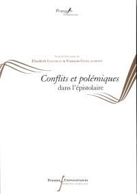 Epistulae antiquae. Volume 8, Conflits et polémiques dans l'épistolaire