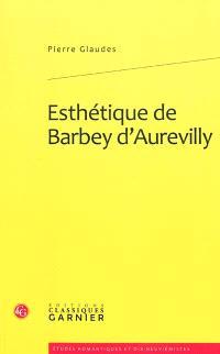 Esthétique de Barbey d'Aurevilly