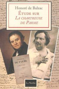 Etude sur La chartreuse de Parme de M. Beyle