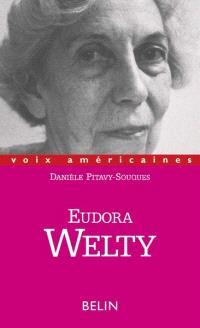 Eudora Welty : les sortilèges du conteur