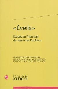 Eveils : études en l'honneur de Jean-Yves Pouilloux