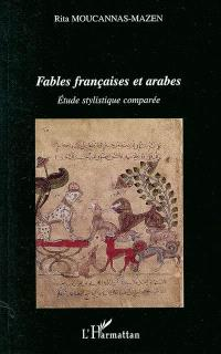 Fables françaises et arabes : étude stylistique comparée