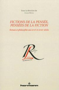 Fictions de la pensée, pensées de la fiction : roman et philosophie aux XVIIe et XVIIIe siècles