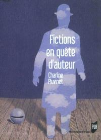 Fictions en quête d'auteur
