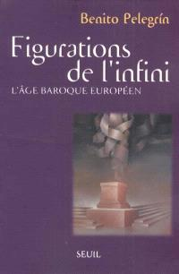 Figurations de l'infini : l'âge baroque européen