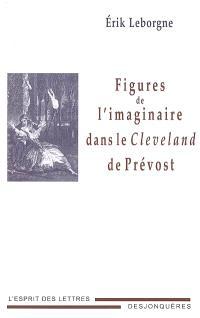 Figures de l'imaginaire dans le Cleveland de Prévost